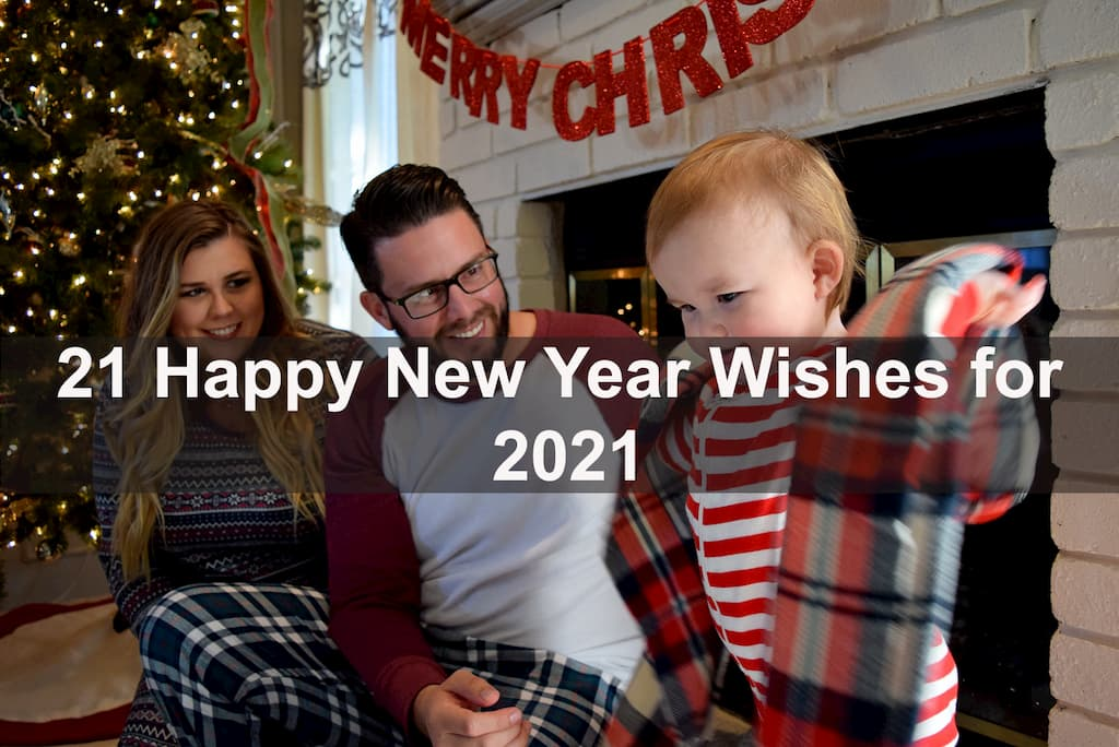 21 Happy New Year Wishes for 2021