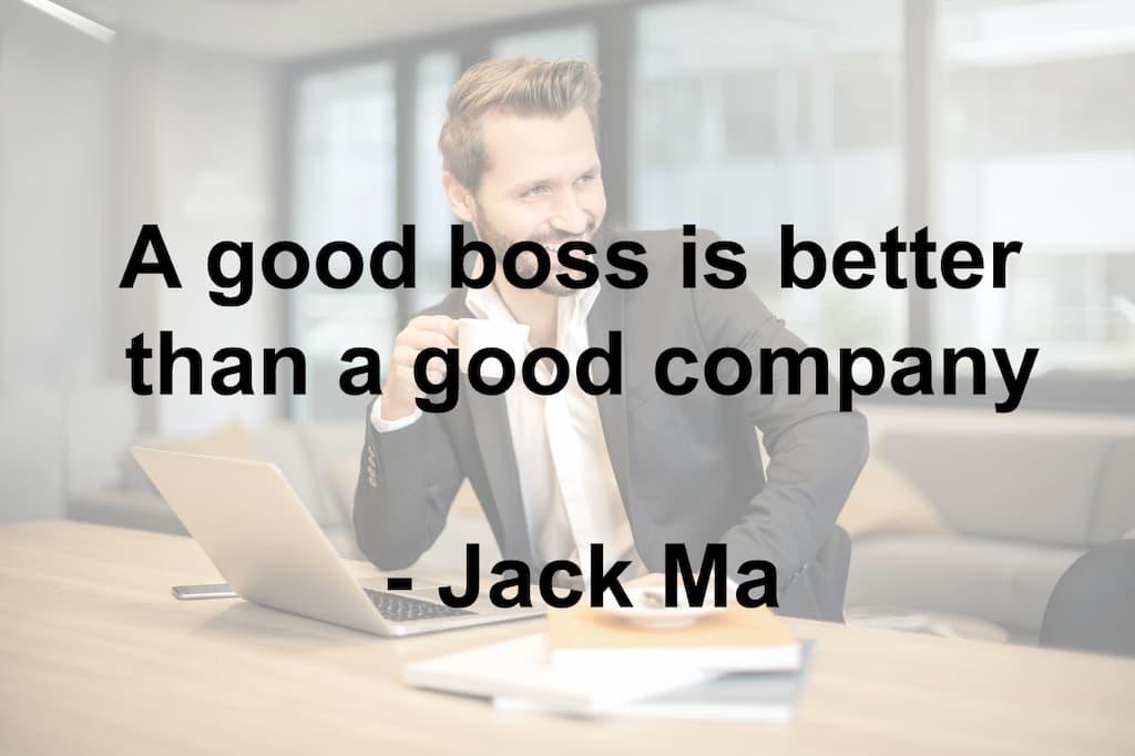 A good boss is better than a good company