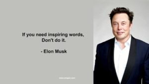 If you need inspiring words don't do it
