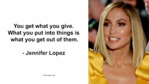 you get what you give quote